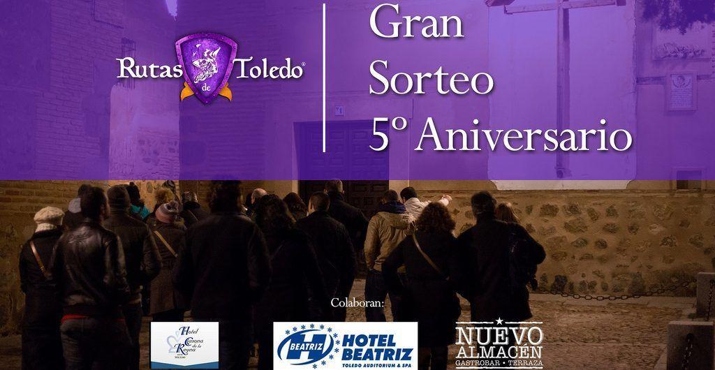 Sorteo 5º aniversario Rutas de Toledo 2017