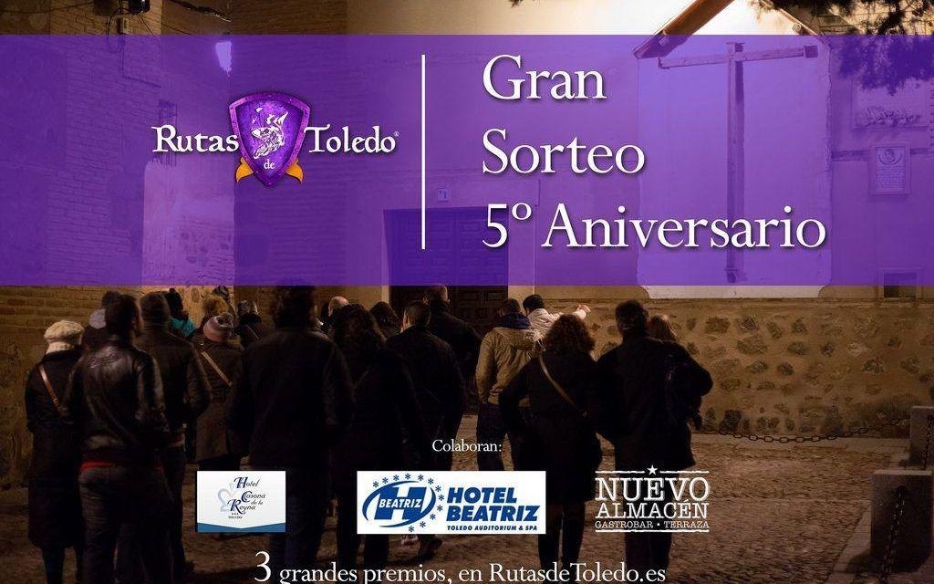 Gran sorteo por el 5º Aniversario de «Rutas de Toledo»