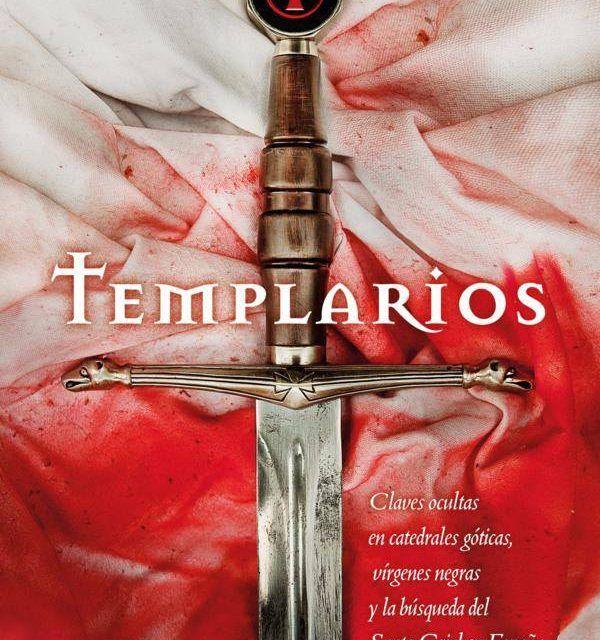 Rutas de Toledo ofrecerá una visita guiada gratuita en la presentación del libro «Templarios» de José Manuel Morales