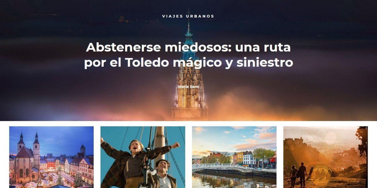 El día que Rutas de Toledo fue portada en la Revista digital Condé Nast Traveler