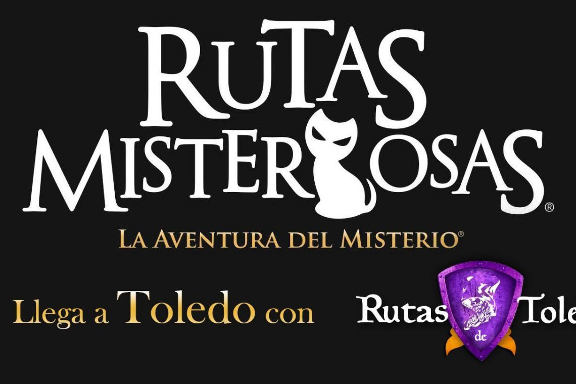 Rutas Misteriosas en Toledo
