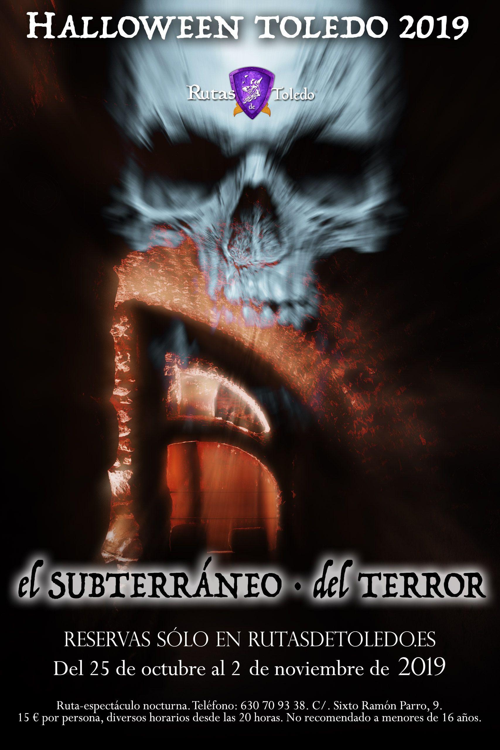 El subterráneo del terror. Halloween 2019 en Toledo.